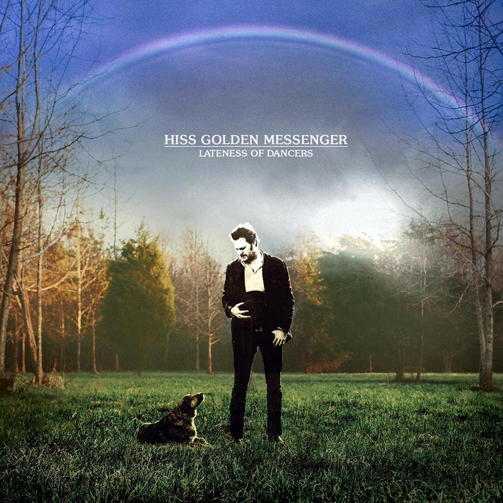 HISS GOLDEN MESSENGER - LATENESS OF DANCERS