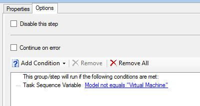 "This step only runs if the task sequence variable Model does not equal ""Virtual Machine"""