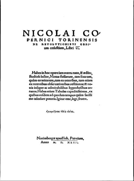 Copernicus' book, On the Revolutions of the Heavenly Spheres , is one of the most important in the history of science.