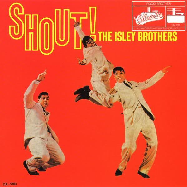 Isley Brothers Shout.jpg