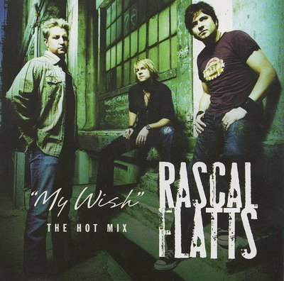Rascal Flatts My Wish.jpg