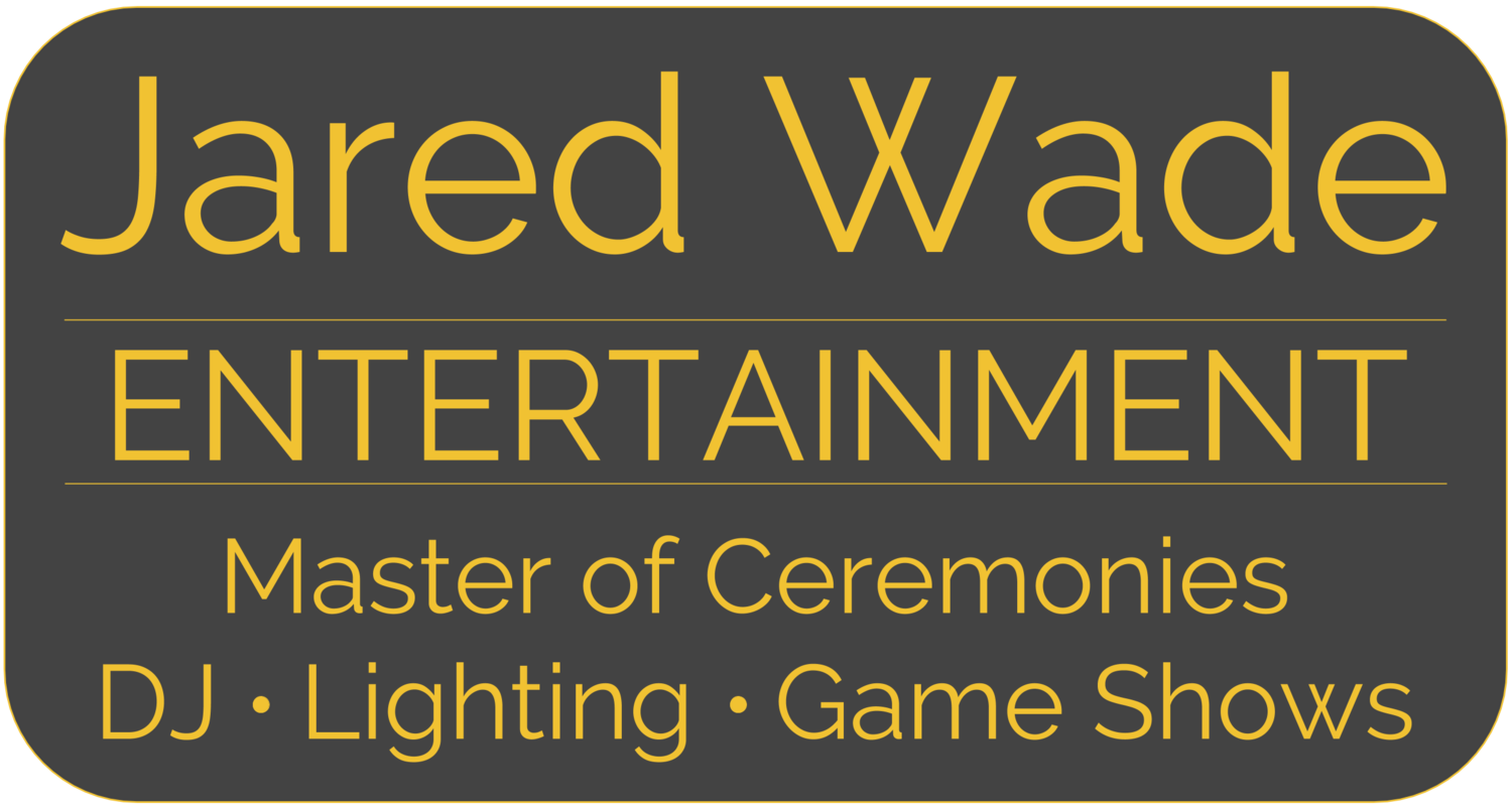 Jared Wade Entertainment | Master of Ceremonies | DJ | Custom Lighting | Game Shows