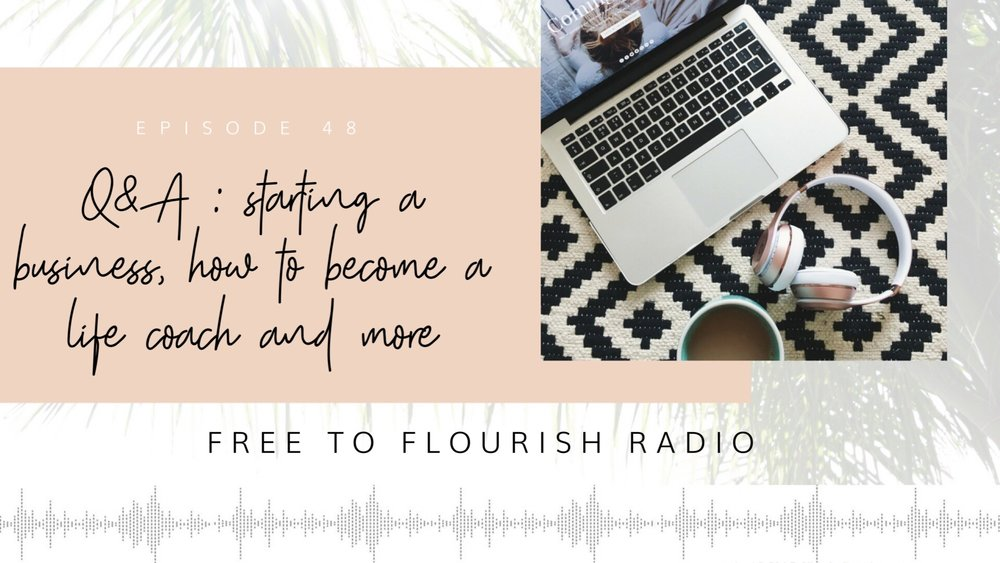 Free to Flourish Radio 48.JPG