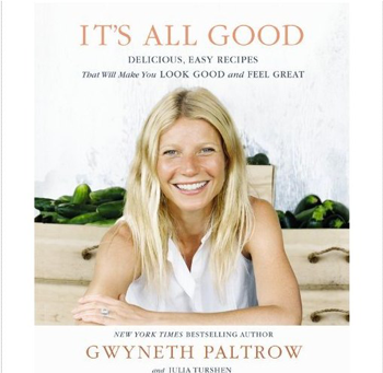 It's All Good: Gwyneth Paltrow's second cookbook.