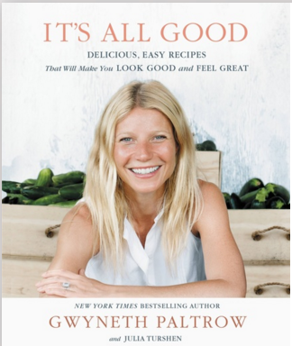 It's All Good by Gwyneth Paltrow and Julia Turshen
