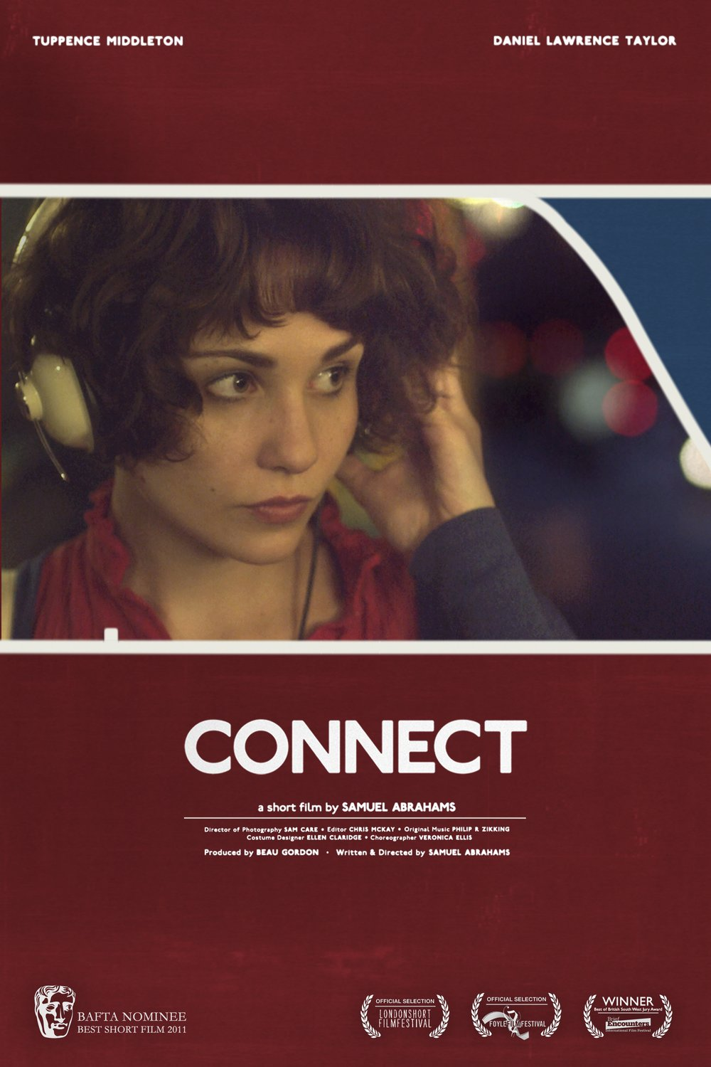 Buy 'CONNECT' on iTunes  - Samuel's BAFTA nominated short film starring Tuppence Middleton & Daniel Lawrence Taylor.
