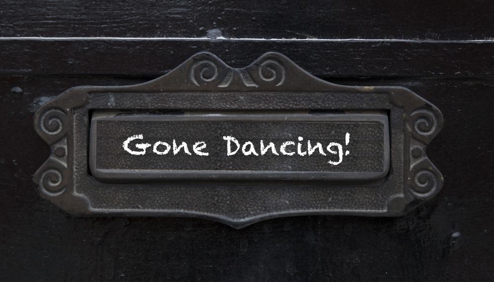 gone dancing