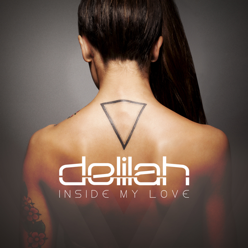 Delilah // 'Inside My Love'
