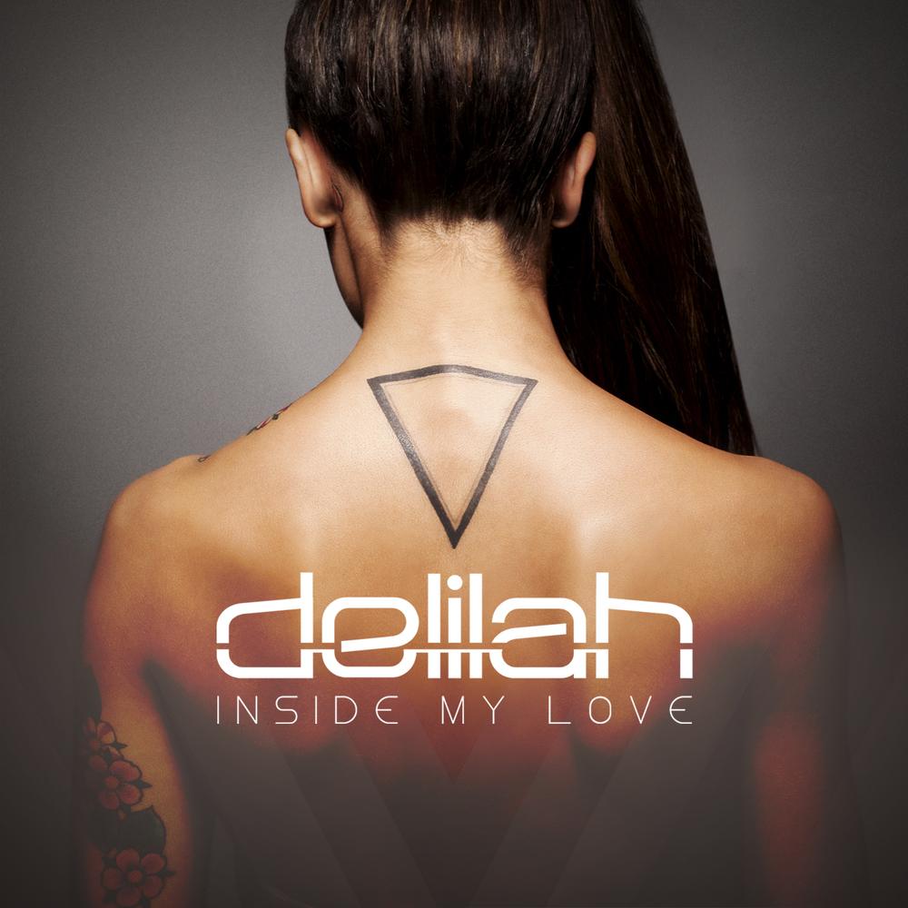 Delilah // 'Inside My Love'