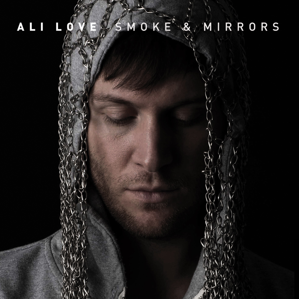 Ali Love // 'Smoke and Mirrors'