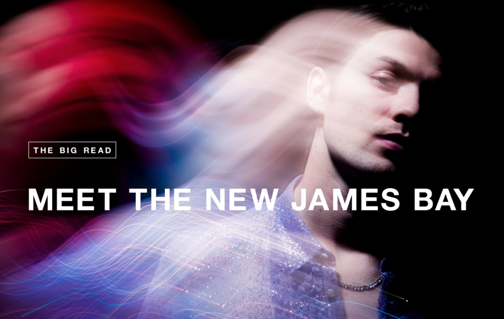 // JAMES BAY FOR NME