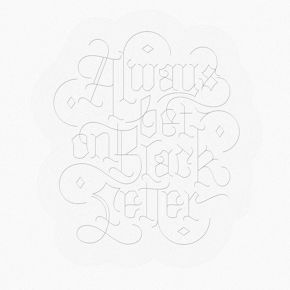 blackletter_Always.jpg