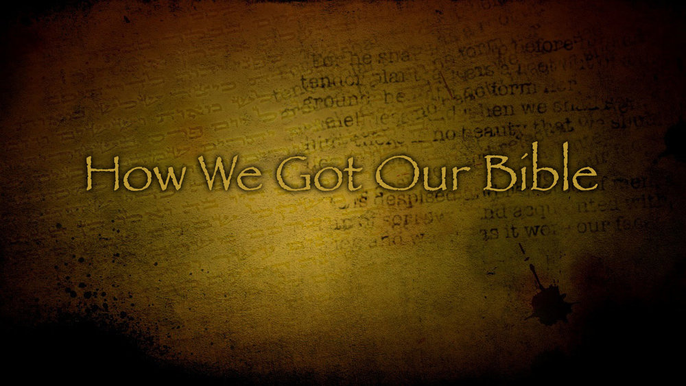 How-We-Got-Our-Bible.jpg