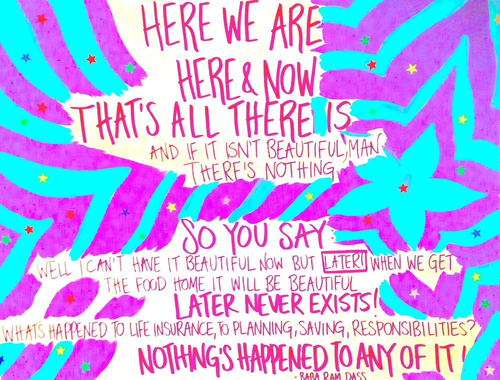 Be Here Now 1.jpg