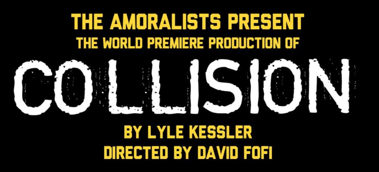 The Amoralists Present Collision