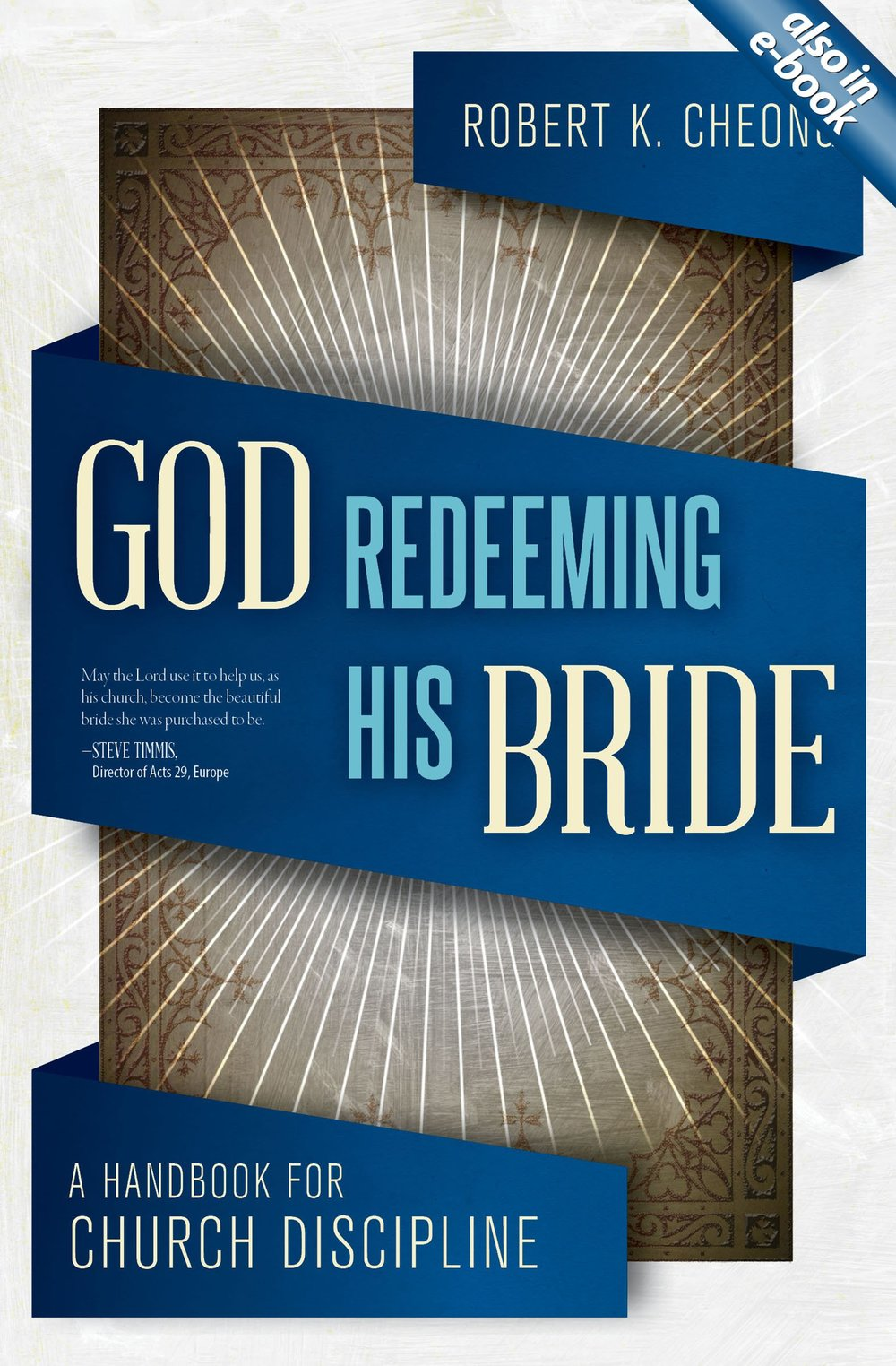 God Redeeming His Bride   By Robert Cheong
