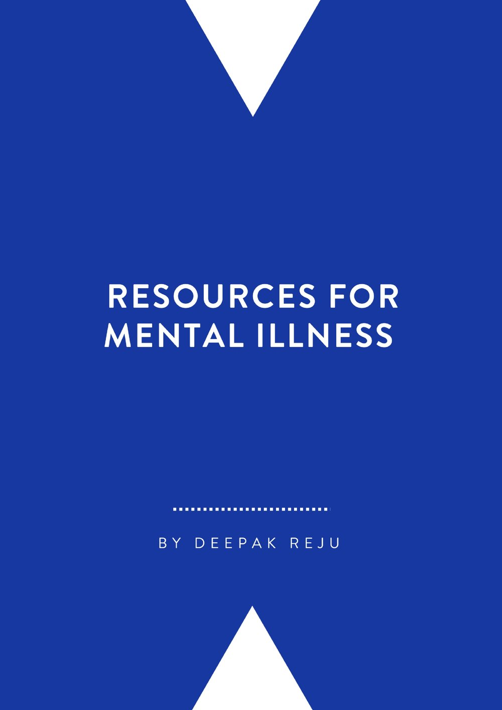 Resources for Mental Illness By Deepak Reju