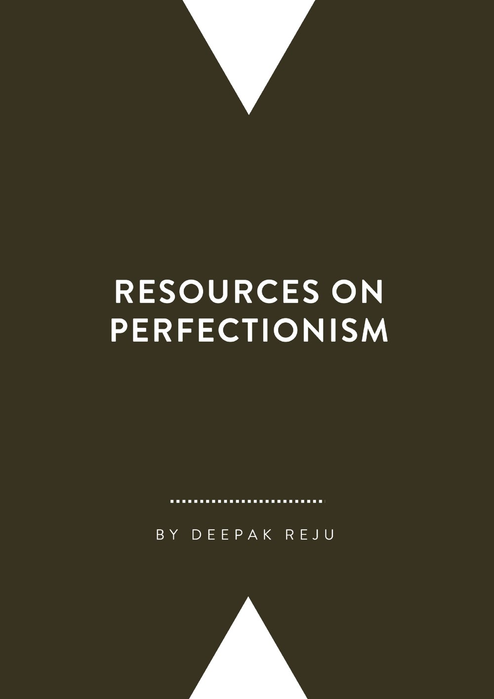 Resources on Perfectionism   By Deepak Reju