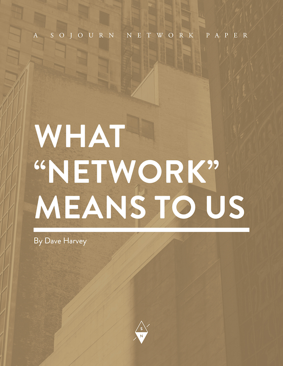 What Network Means to Us By Dave Harvey