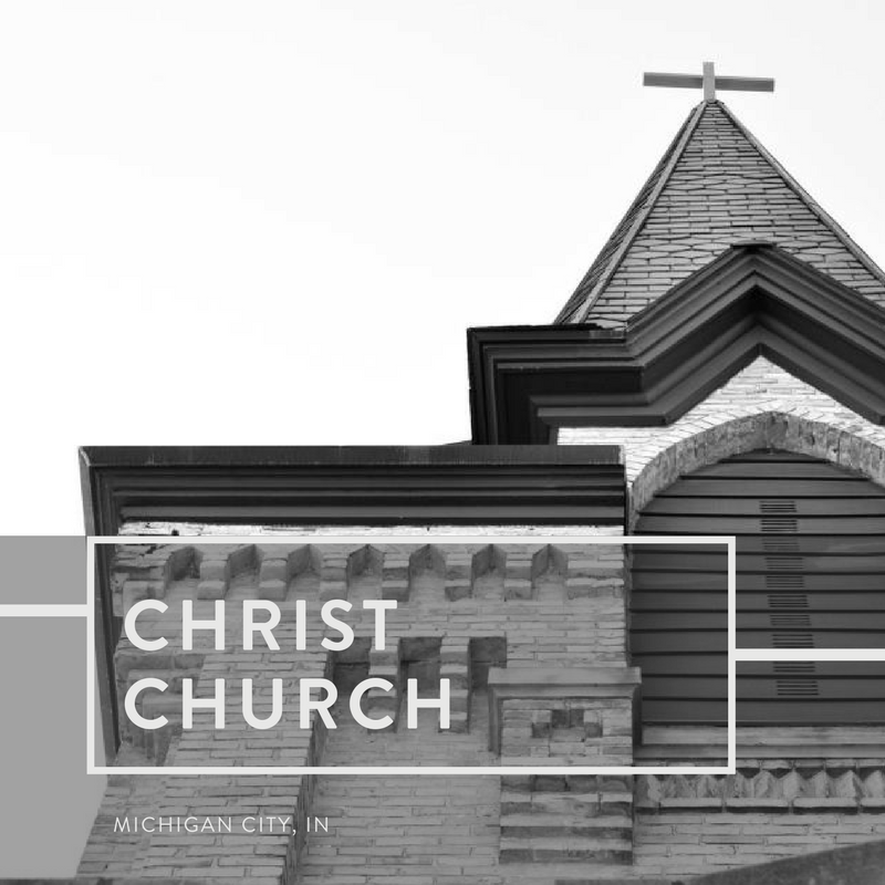 Christ Church | Michigan City, Indiana