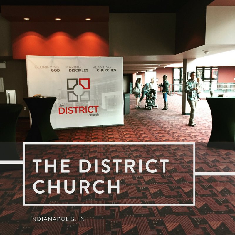 The District Church | Indianapolis, Indiana