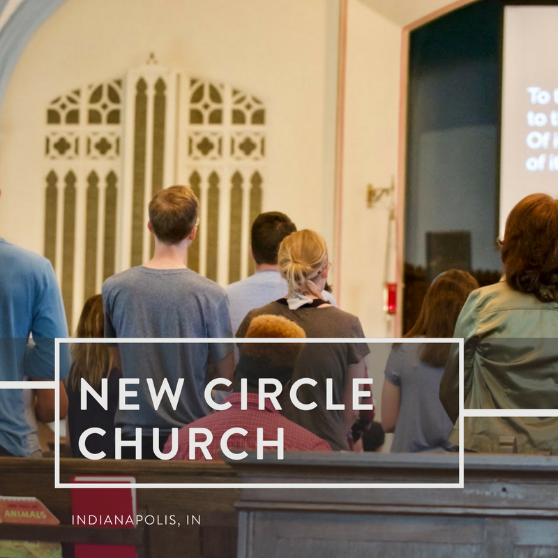 New Circle Church Indianapolis, Indiana