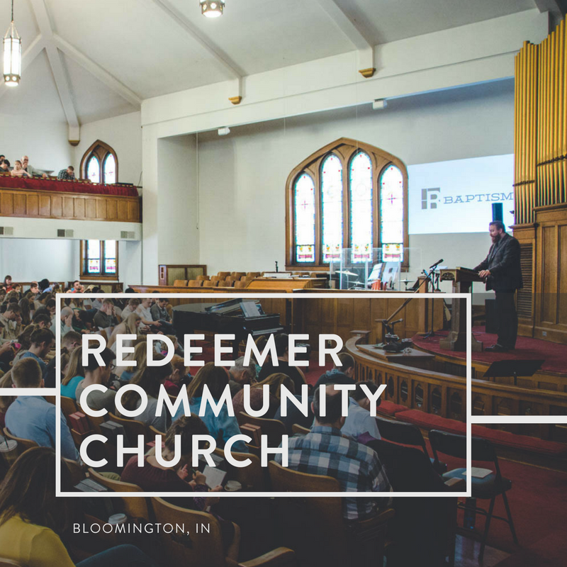 Redeemer Community Church | Bloomington, Indiana