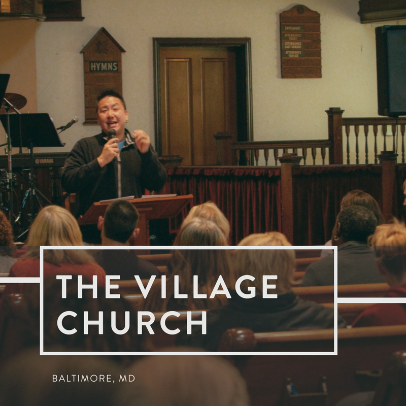 The Village Church | Baltimore, Maryland