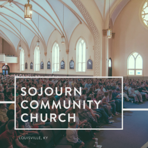 Mobilizing Smaller Churches: Sojourn Community Church in New Albany, Indiana