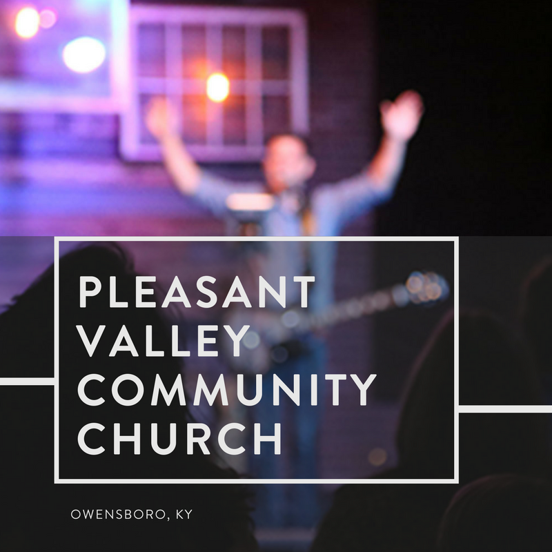 Pleasant Valley Community Church | Owensboro, Kentucky