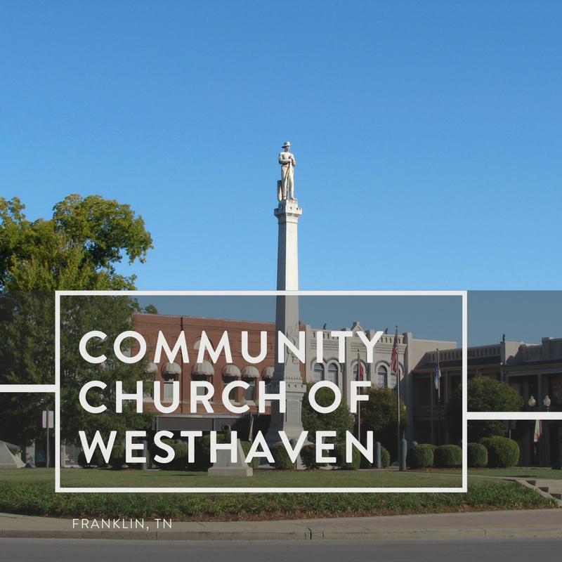 Community Church of Westhaven | Franklin, Tennessee