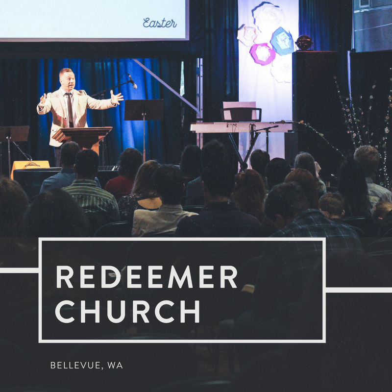 Redeemer Church | Bellevue, Washington