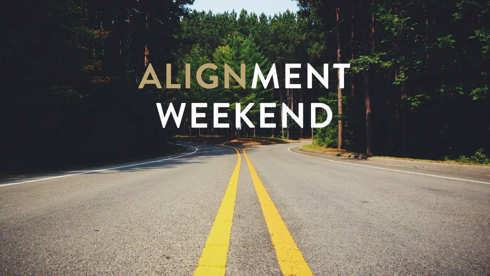 Alignment Weekend