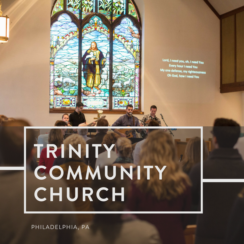 Trinity Community Church | Philadelphia, Pennsylvania