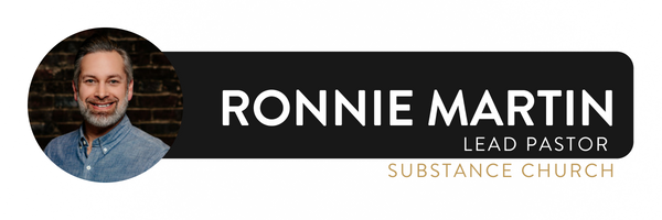 Ronnie Martin is founder and lead pastor of Substance Church in Ashland & Wooster Ohio, author of Stop Your Complaining, and co-host of The Happy Rant Podcast w/ Barnabas Piper and Ted Kluck.
