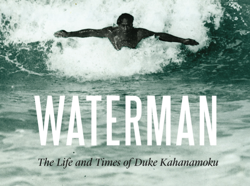Fall's Featured Title - Waterman is the first comprehensive biography of Duke Kahanamoku - swimmer, surfer, Olympic gold medalist, Hawaiian icon, waterman. Long before Michael Phelps and Mark Spitz made their splashes in the pool, Kahanamoku emerged from the backwaters of Waikiki to become America's first superstar Olympic swimmer.