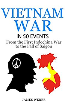 Learn about the 50 most important events of the Vietnam War, from the First Indochina War to the fall of Saigon. -