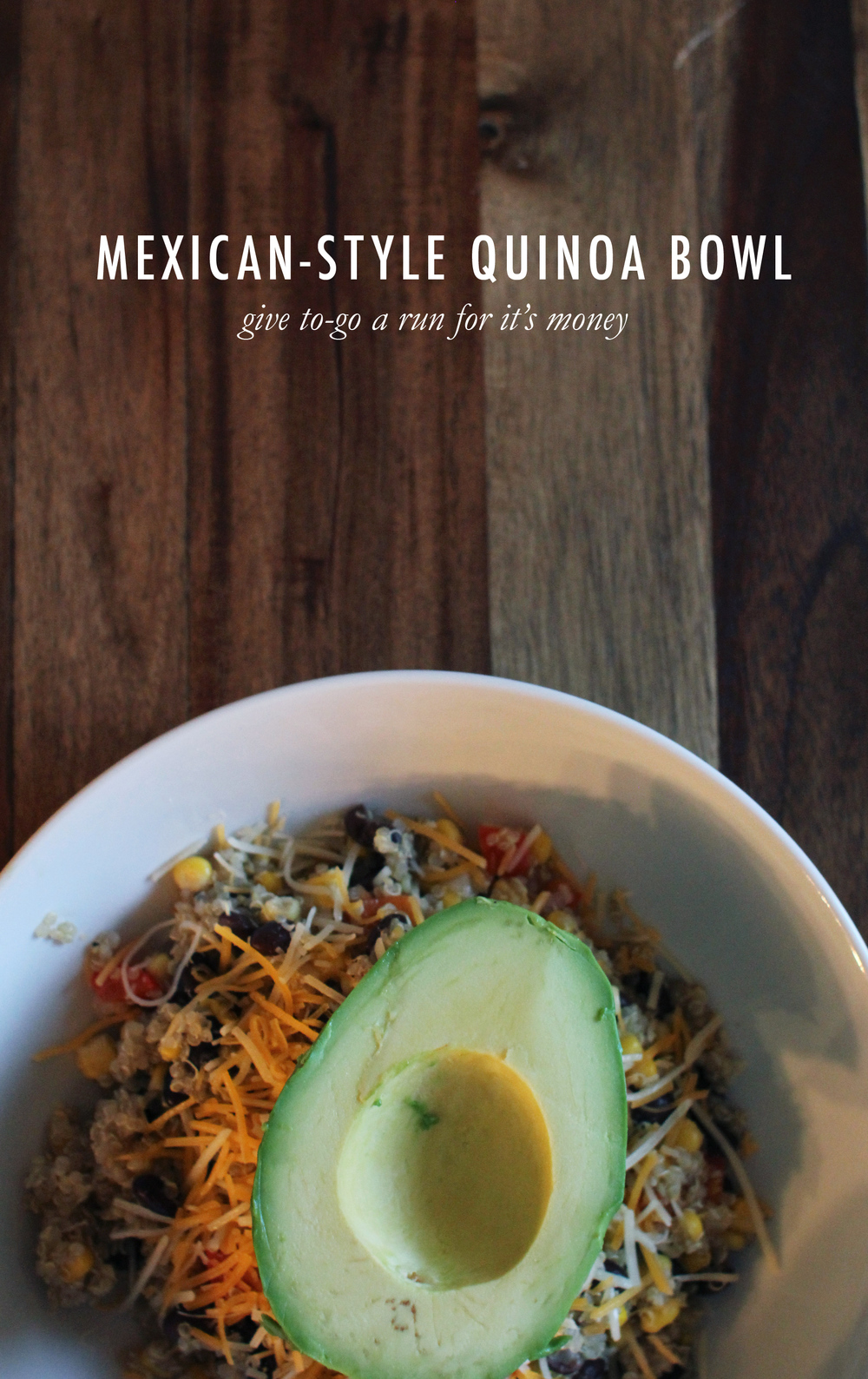 Mexican Quinoa Bowl | That's Pretty Ace
