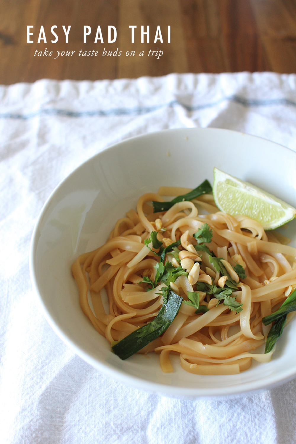 Easy Pad Thai | That's Pretty Ace