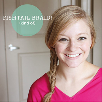 Fake a Fishtail Braid | That's Pretty Ace