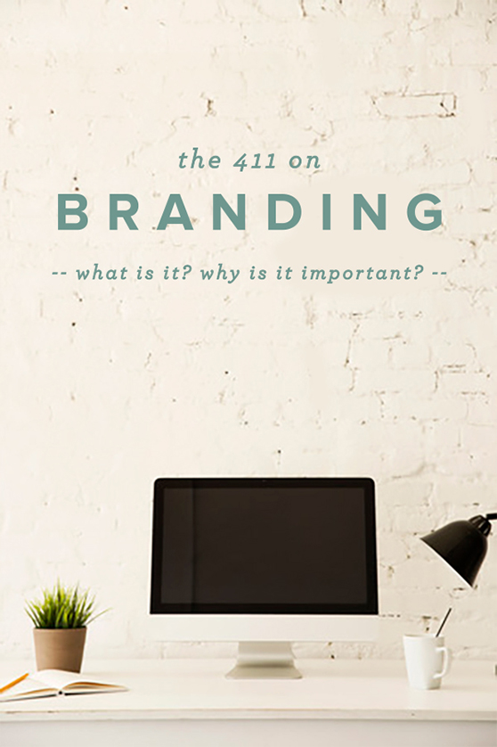 The 411 on Branding - that's pretty ace