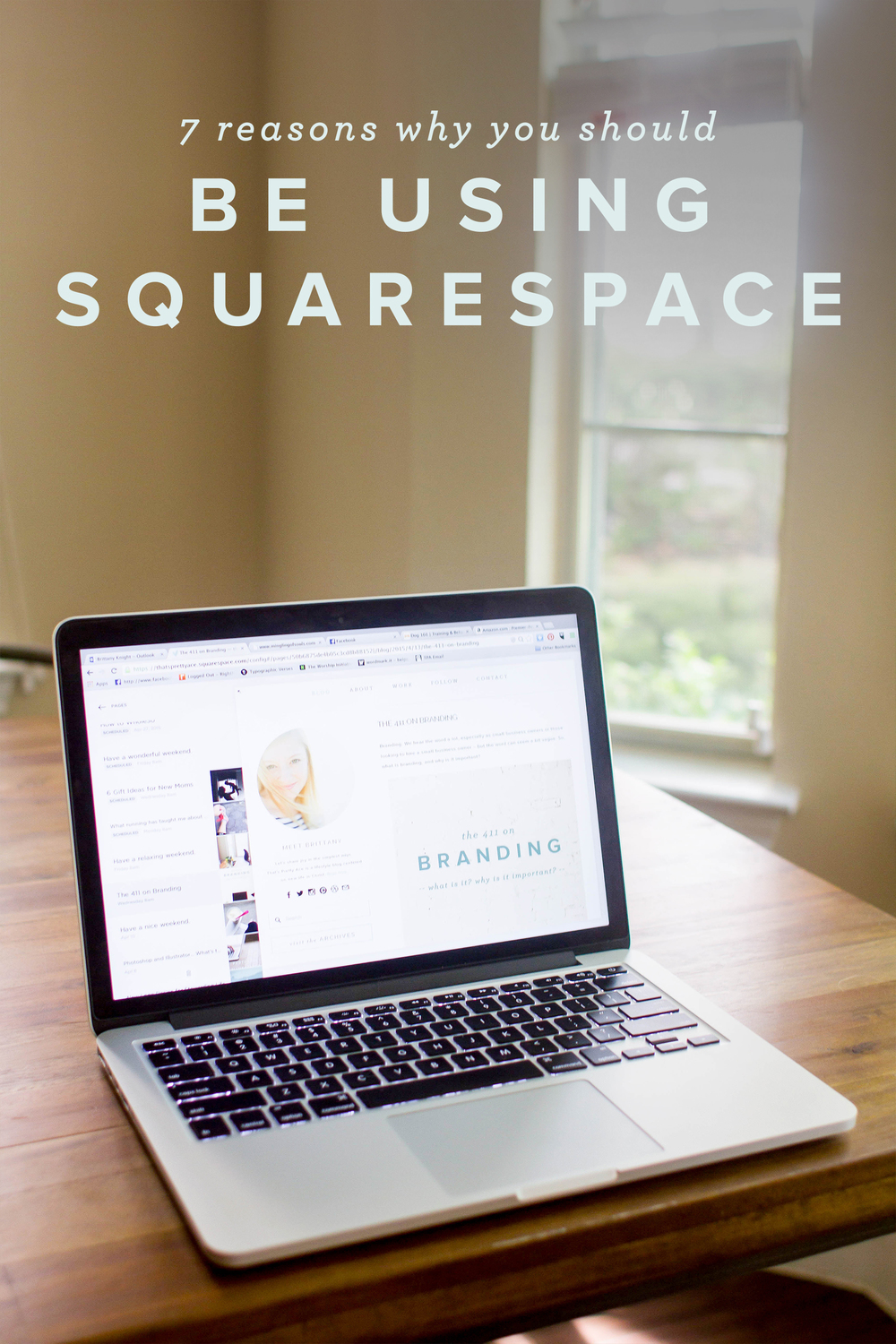 7 reasons why you should be using Squarespace - that's pretty ace