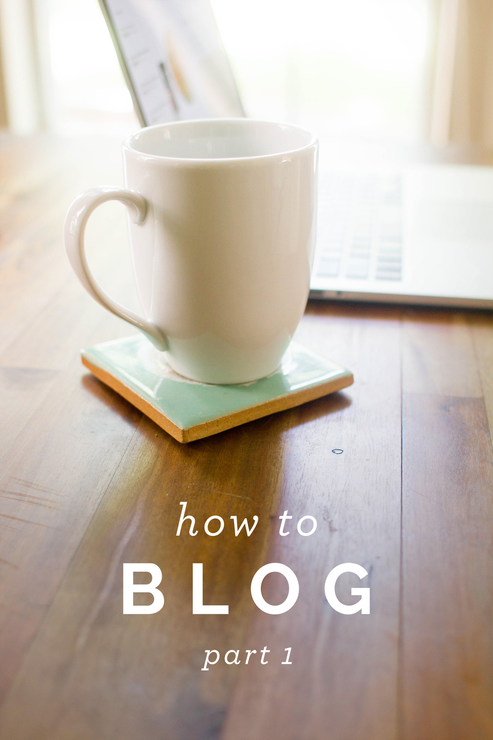 How to Blog, Part 1 - that's pretty ace