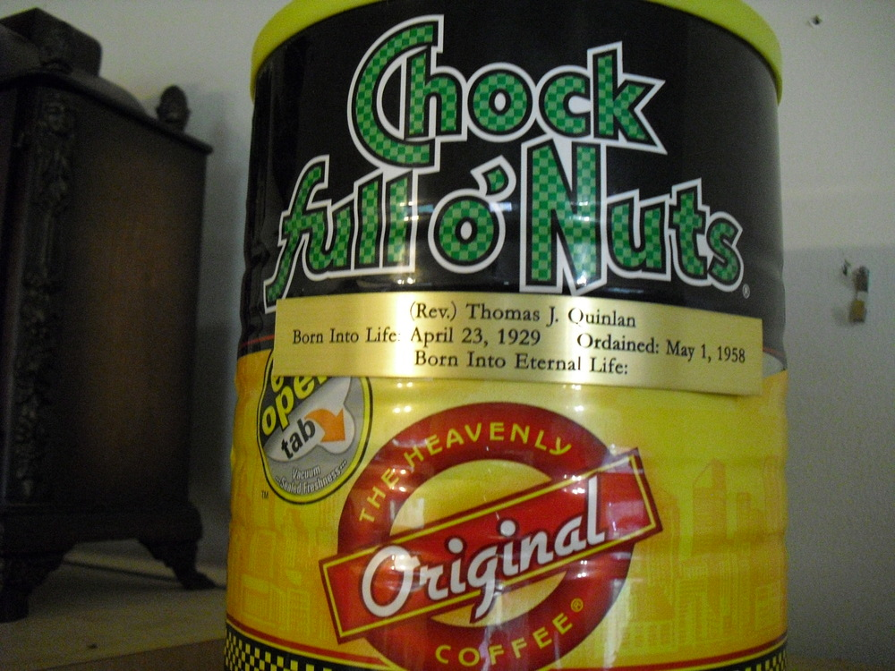 The Chock Full O'Nuts can TQ prepared for his ashes