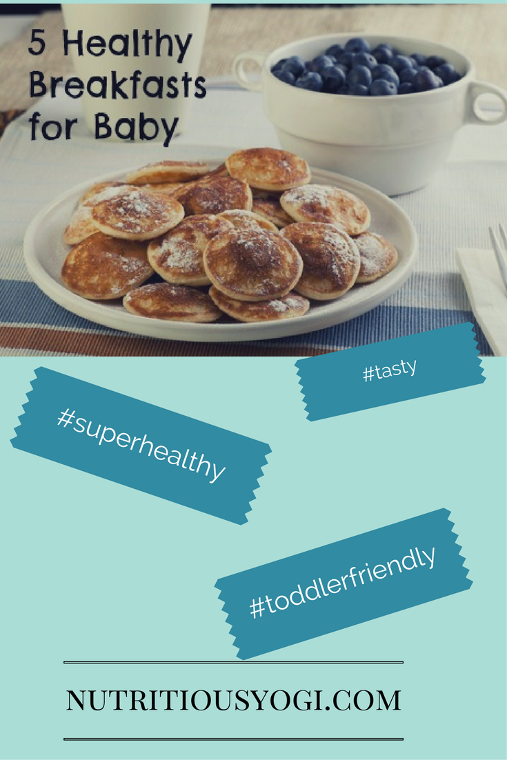 5 Healthy Breakfasts for Baby
