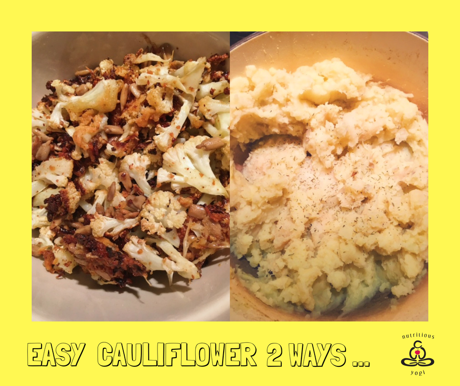 Easy Cauliflower 2 ways pic .png