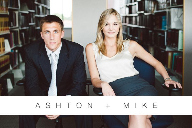 ASHTON + MIKE