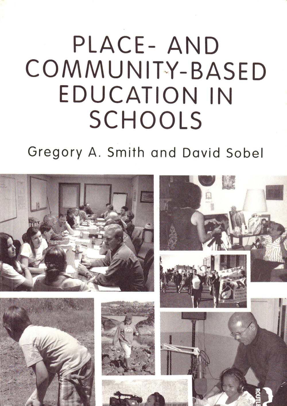 Place- and Community- Based Education in Schools
