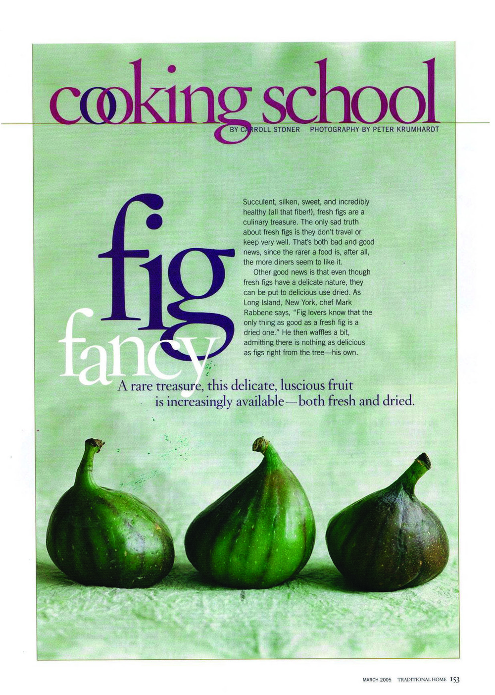 Traditional Home Magazine, Cooking School