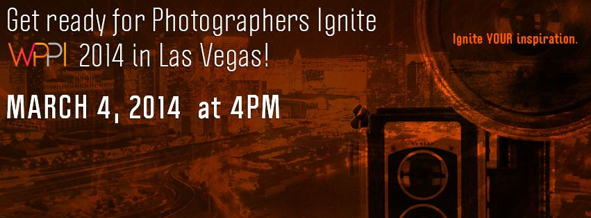Last call for 2014 Photographers Ignite speakers at WPPI Vegas.